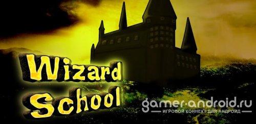 Wizard School : Magic & Spells