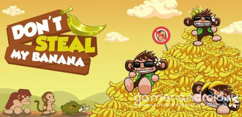 Don't Steal My Banana