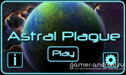 Astral Plague- Защити Землю!