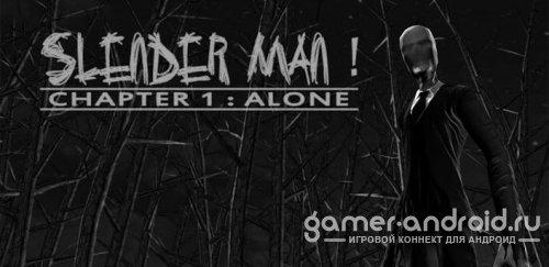 Slender Man! Chapter 1
