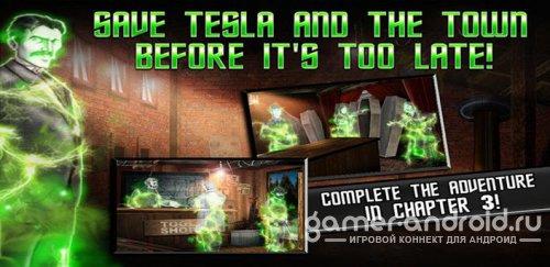 Tesla's Electric Mist - 3 - переместись во времена Тесла