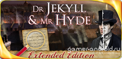 Dr Jekyll and Mr Hyde : The Strange Case - захватывающий детектив