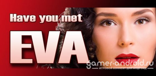 EVA - Virtual Assistant - личный помощник, который выполнит ваши команды