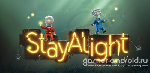 Stay Alight® - борьба с монстрами, захватившими планету