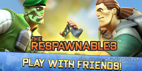 Respawnables - убивай всех кого видишь