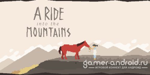 A Ride into the Mountains
