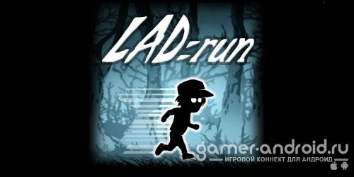 LAD:Run - The Beginning