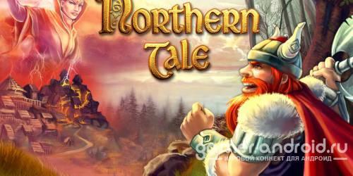 Northern Tale - Сказания Севера