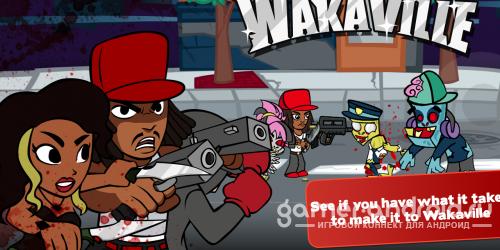 WakaVille USA - мочилка зомби