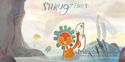 Shrug Tides