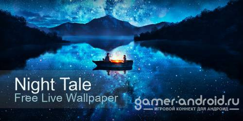 Night Tale Free Live Wallpaper для Андроид